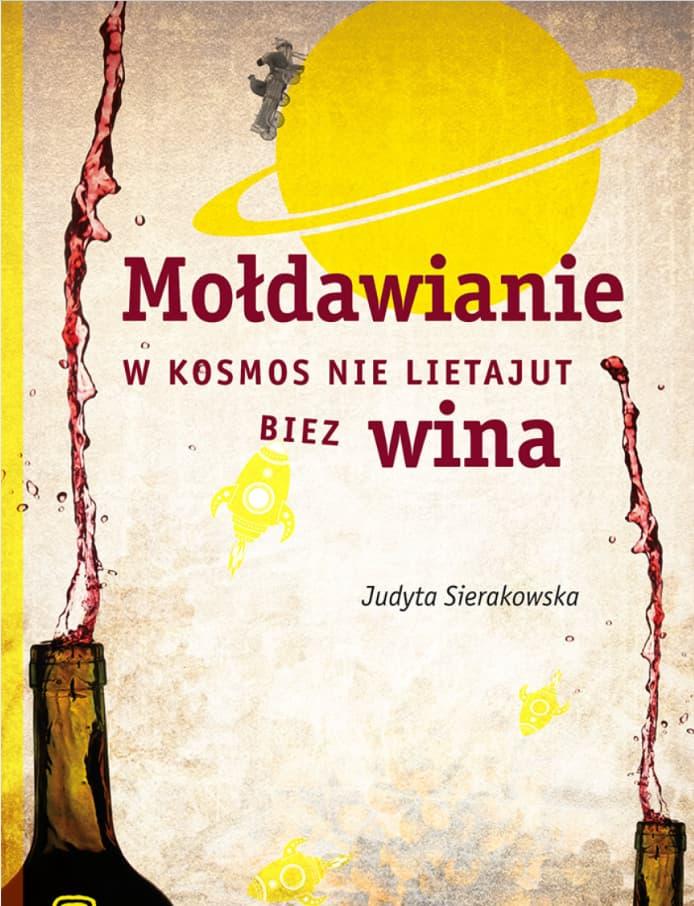 Mołdawianie nie latają w kosmos bez wina
